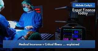 Medical Insurance v Critical Illness … explained