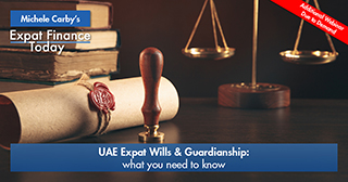UAE Expat Wills & Guardianship – what you need to know